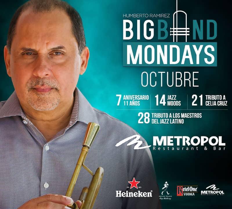 Humberto Ramírez: <span class=eventNoWrap;>Big Band Mondays</span> en <span class=eventNoWrap;>Metropol Restaurant,</span> Isla Verde